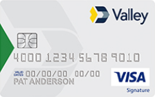 Valley Visa Signature® Real Rewards Card